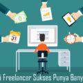 Tips Jadi Freelancer Sukses Punya Banyak Klien